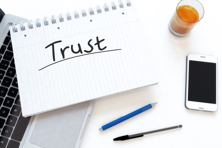 Trust - handwritten text in a notebook on a desk - 3d render illustration. illustration