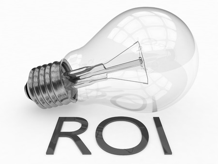 business words: ROI - Return on Investment - lightbulb on white background with text under it. 3d render illustration.