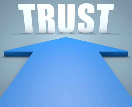 building trust: Trust - 3d render concept of blue arrow pointing to text.