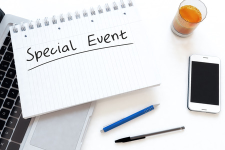 special event: Special Event - handwritten text in a notebook on a desk - 3d render illustration.