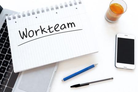 workteam: Workteam - handwritten text in a notebook on a desk - 3d render illustration.