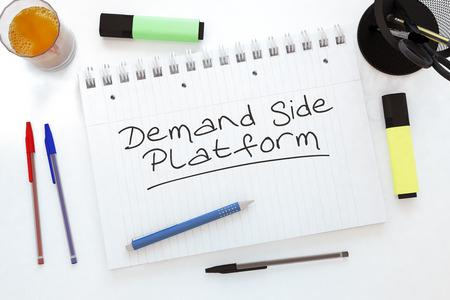 online bidding: Demand Side Platform - handwritten text in a notebook on a desk - 3d render illustration. Stock Photo