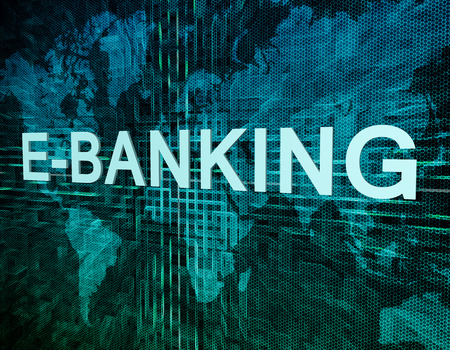 banking concept: E-Banking text concept on green digital world map background