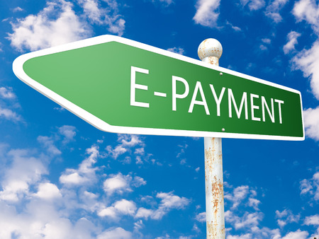 epayment: E-Payment - street sign illustration in front of blue sky with clouds. Stock Photo