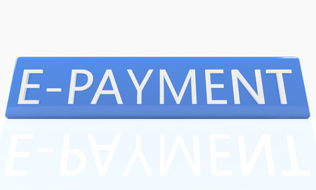 epayment: E-Payment - 3d render blue box with text on it on white background with reflection Stock Photo