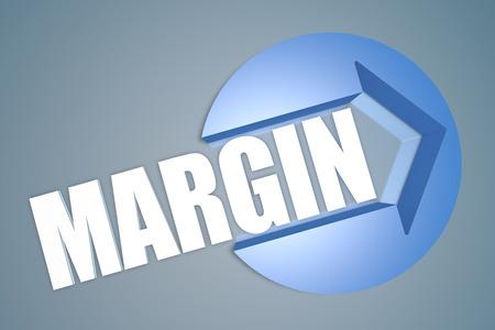 margin: Margen - texto 3d hacer ilustraci�n concepto con una flecha en un c�rculo sobre fondo azul-gris