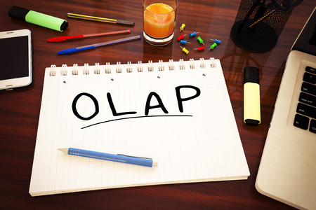 online analytical processing: OLAP - Online Analytical Processing - handwritten text in a notebook on a desk - 3d render illustration.