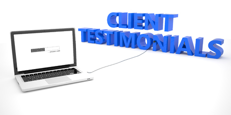 affirmations: Client Testimonials - laptop notebook computer connected to a word on white background. 3d render illustration.