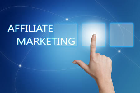 affiliates: Affiliate Marketing - hand pressing button on interface with blue background.