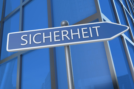 sicherheit: Sicherheit -german word for safety or security - illustration with street sign in front of office building.