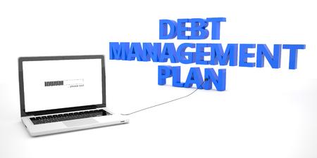 debt management: Debt Management Plan - laptop notebook computer connected to a word on white background. 3d render illustration.