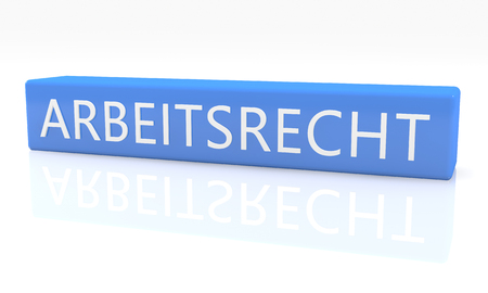 arbeitsrecht: Arbeitsrecht - german word for laborlaw - 3d render blue box with text on it on white background with reflection