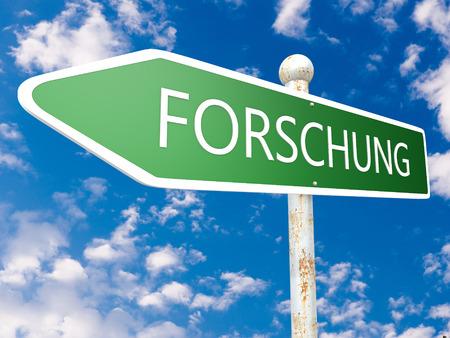 metodo cientifico: Forschung - palabra alemana para la investigaci�n - ilustraci�n de la calle signo delante de cielo azul con nubes. Foto de archivo