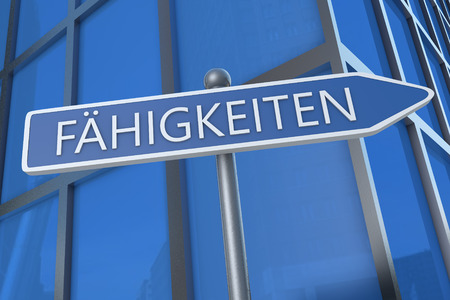 interpersonal: Fähigkeiten - german word for skills, ability or competence - illustration with street sign in front of office building.