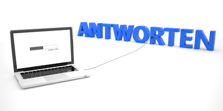 respond: Antworten - german word for answer or respond - laptop notebook computer connected to a word on white background. 3d render illustration.