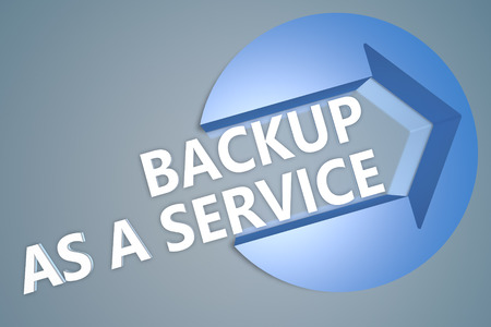 secure backup: Backup as a Service - text 3d render illustration concept with a arrow in a circle on blue-grey background Stock Photo