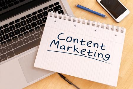 Content Marketing - texte manuscrit dans un cahier sur un bureau - 3d render illustration.