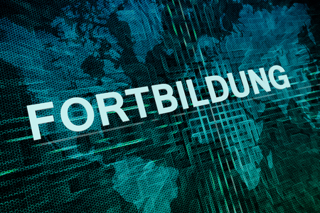 further education: Fortbildung - german word for further education text concept on green digital world map background
