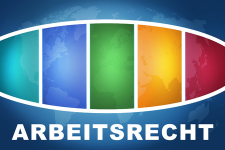 arbeitsrecht: Arbeitsrecht - german word for labor�law text illustration concept on blue background with colorful world map