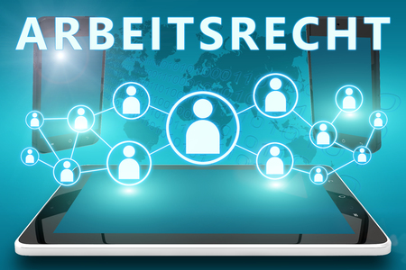 arbeitsrecht: Arbeitsrecht - german word for labor�law - text illustration with social icons and tablet computer and mobile cellphones on cyan digital world map background