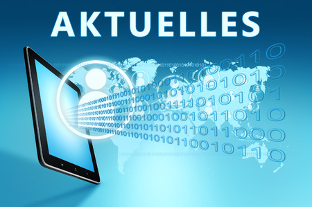 current events: Aktuelles - german word for news, current, topically or updated illustration with tablet computer on blue background Stock Photo