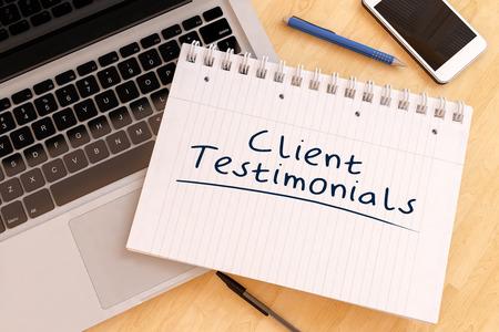product reviews: Client Testimonials - handwritten text in a notebook on a desk - 3d render illustration.