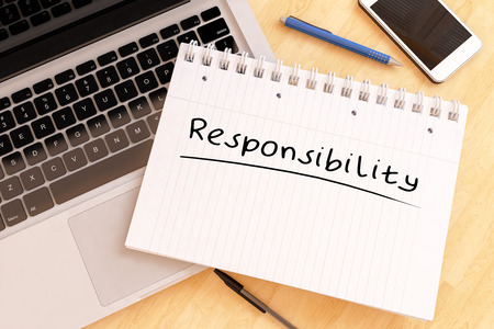 Verantwortung - handgeschriebenen Text in einem Notizbuch auf dem Schreibtisch - 3D Render-Abbildung.