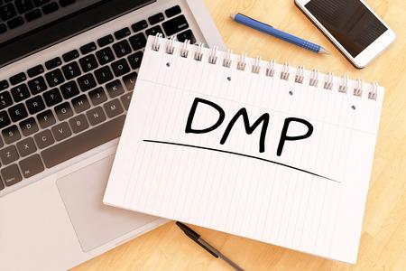 debt management: DMP - Debt Management Plan or Data Management Platform - handwritten text in a notebook on a desk - 3d render illustration.