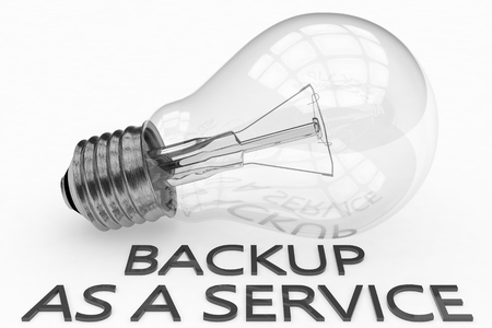 secure backup: Backup as a Service - lightbulb on white background with text under it. 3d render illustration.