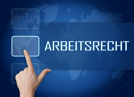 arbeitsrecht: Arbeitsrecht - german word for labor�law concept with interface and world map on blue background