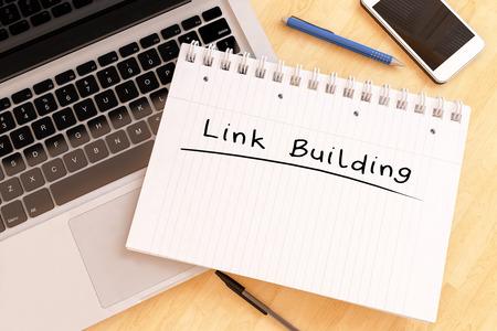 リンク ビルディング - デスク - 3 d レンダリングのイラストをノートに手書きの文字。