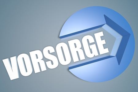 precaution: Vorsorge - german word for precaution, prevention or provision - text 3d render illustration concept with a arrow in a circle on blue-grey background