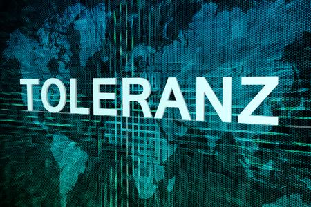 Toleranz - german word for tolerance text concept on green digital world map background