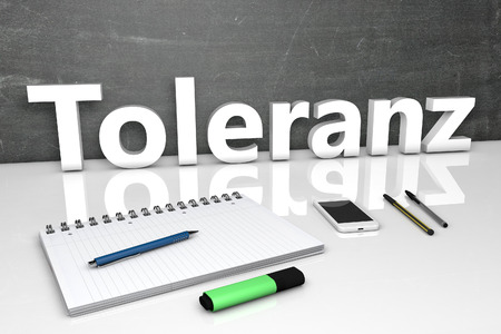 tolerate: Toleranz - german word for tolerance - text concept with chalkboard, notebook, pens and mobile phone. 3D render illustration. Stock Photo