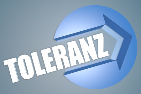 tolerate: Toleranz - german word for tolerance - text 3d render illustration concept with a arrow in a circle on blue-grey background