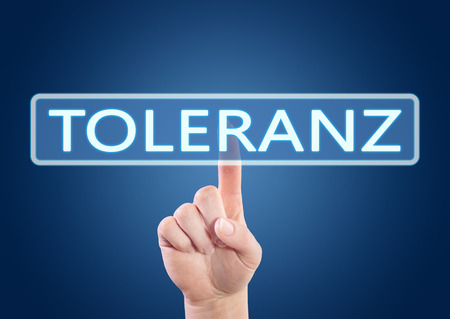 tolerance: Toleranz - german word for tolerance - hand pressing button on interface with blue background.