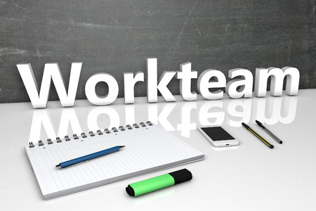workteam: Workteam - text concept with chalkboard, notebook, pens and mobile phone. 3D render illustration.