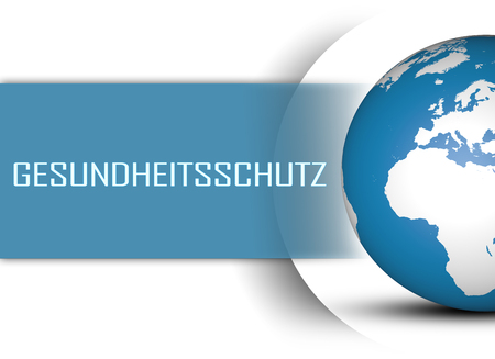 affordable: Gesundheitsschutz - german word for health protection or healthcare concept with globe on white background