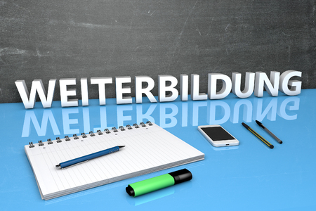 Weiterbildung - german word for further education - text concept with chalkboard, notebook, pens and mobile phone. 3D render illustration.