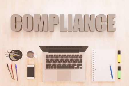 Compliance - text concept with notebook computer, smartphone, notebook and pens on wooden desktop. 3D render illustration.