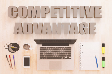 Competitive Advantage - text concept with notebook computer, smartphone, notebook and pens on wooden desktop. 3D render illustration.