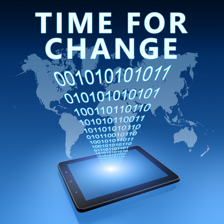 Time for change - text with tablet computer on blue digital world map background. 3D Render Illustration.