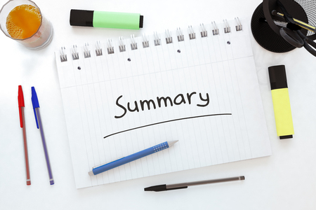 Summary - handwritten text in a notebook on a desk - 3d render illustration. Stock Photo