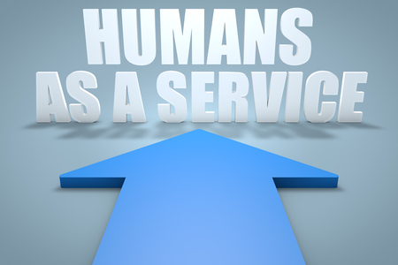 Humans as a Service - 3d render concept of blue arrow pointing to text. 写真素材
