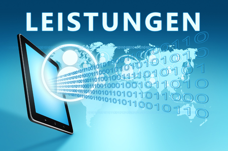 Leistungen - german word for benefits or performance - text with social icons and tablet computer on blue digital world map background. 3D Render Illustration.