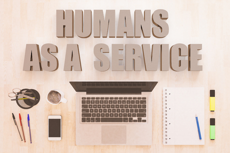 Humans as a Service - text concept with notebook computer, smartphone, notebook and pens on wooden desktop. 3D render illustration.