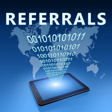 Referrals - text with tablet computer on blue digital world map background. 3D Render Illustration.
