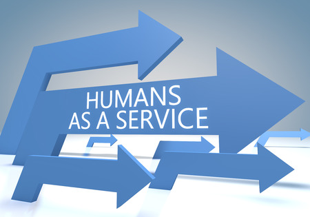 Humans as a Service - text concept with blue arrows on a bluegrey background - 3d render illustration