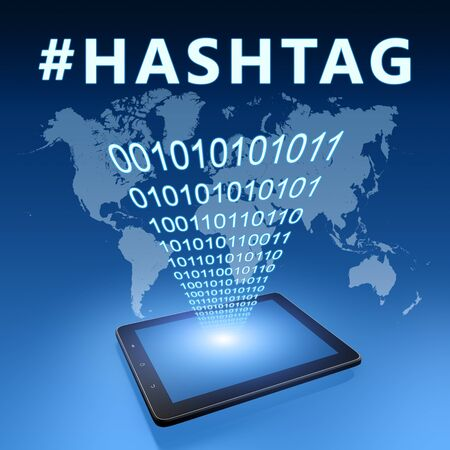 Hashtag - text with tablet computer on blue digital world map