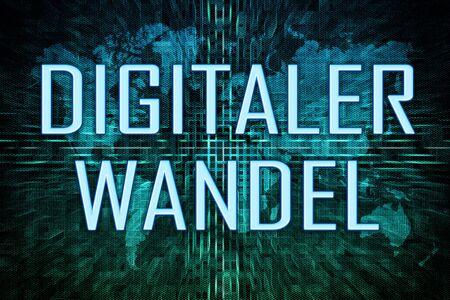 Digitaler Wandel - german word for digital change or digital business transformation text concept on green world map